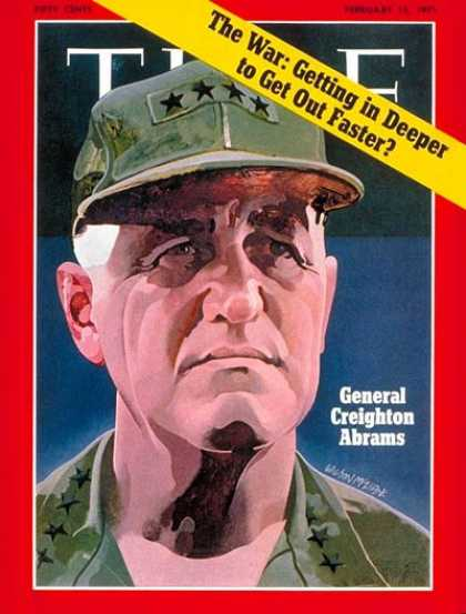 Time - General Creighton Abrams - Feb. 15, 1971 - Vietnam War - Generals - Army - Vietn