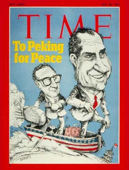 Time - Henry Kissinger and Richard Nixon - July 26, 1971 - Richard Nixon - Henry Kissin