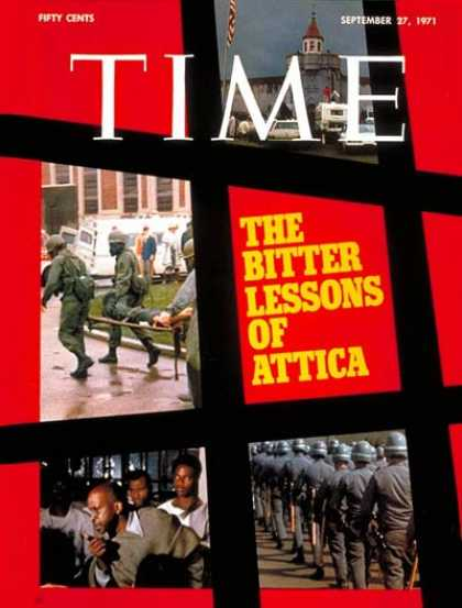 Time - Attica Prison Riots - Sep. 27, 1971 - Law Enforcement - Crime - Prisons