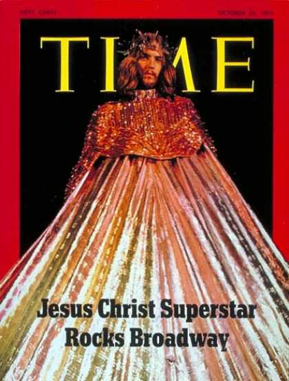 Time - Jesus Christ Superstar - Oct. 25, 1971 - Jesus - Theater - Music - Broadway