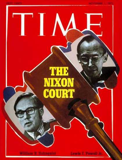 Time - William Rehnquist and Lewis Powell Jr. - Nov. 1, 1971 - William Rehnquist - Lewi