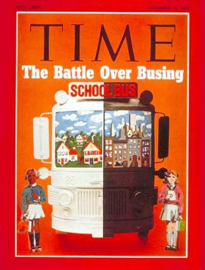 Time - Battle over Busing - Nov. 15, 1971 - Civil Rights - Education - Integration - Ra