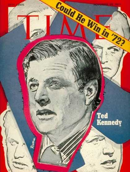 Time - Sen. Edward Kennedy - Nov. 29, 1971 - Edward Kennedy - Congress - Senators - Ken
