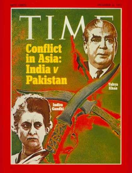 Time - Indira Gandhi and Yahya Khan - Dec. 6, 1971 - Indira Gandhi - India - Pakistan