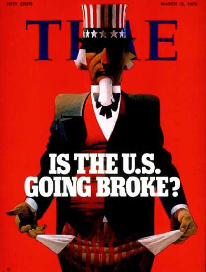 Time - Is the U.S. Going Broke? - Mar. 13, 1972 - Economy - Uncle Sam