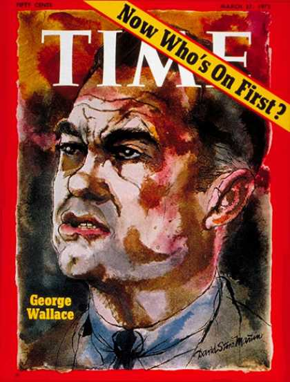 Time - Gov. George Wallace - Mar. 27, 1972 - George Wallace - Governors - Politics