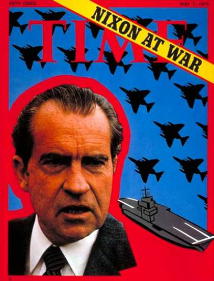 Time - Nixon at War - May 1, 1972 - Richard Nixon - U.S. Presidents - Politics