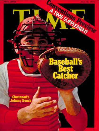 Time - Johnny Bench - July 10, 1972 - Baseball - Sports