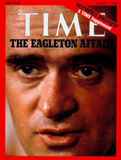 Time - Thomas Eagleton - Aug. 7, 1972 - Presidential Elections - Scandals - Politics