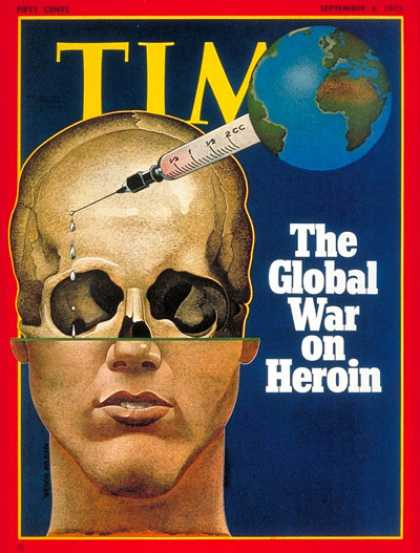 Time - Global War on Heroin - Sep. 4, 1972 - Crime - Drug Abuse - Law Enforcement - Dru