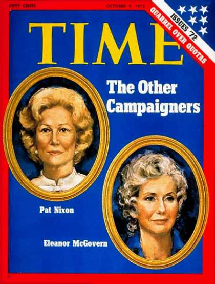 Time - Pat Nixon and Eleanor McGovern - Oct. 9, 1972 - Pat Nixon - Presidential Electio