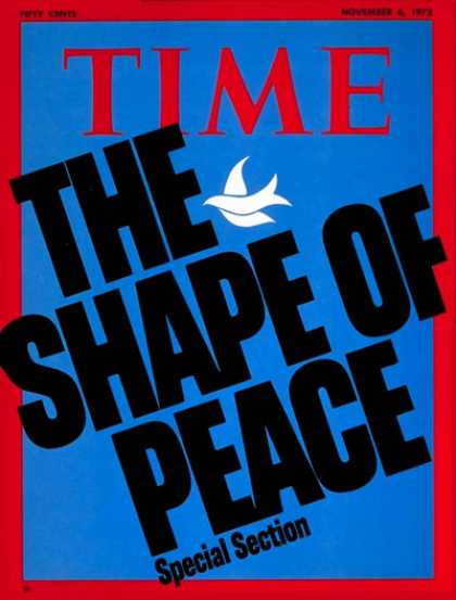 Time - The Shape of Peace - Nov. 6, 1972 - Peace - Society