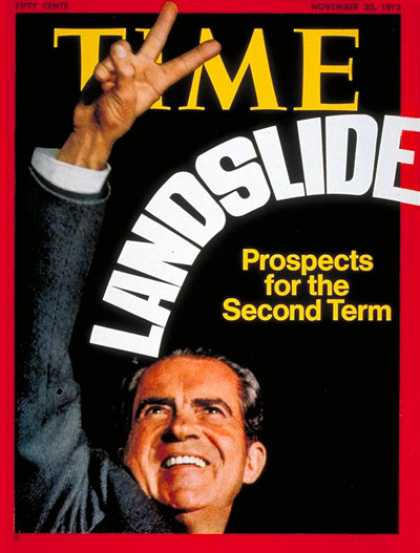 Time - Richard Nixon - Nov. 20, 1972 - U.S. Presidents - Presidential Elections - Repub