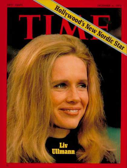 Time - Liv Ullmann - Dec. 4, 1972 - Actresses - Movies