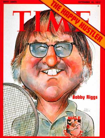 Time - Bobby Riggs - Sep. 10, 1973 - Tennis - Sports