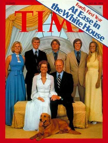 Time - Ford's First Year - July 28, 1975 - Gerald Ford - U.S. Presidents - First Famili
