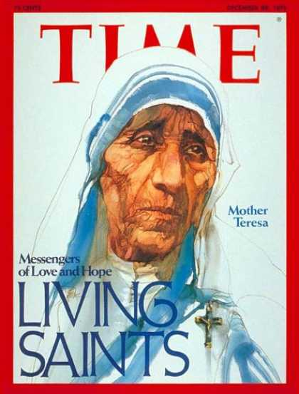 Time - Mother Theresa - Dec. 29, 1975 - Religion - Catholicism - Christianity - Nuns -