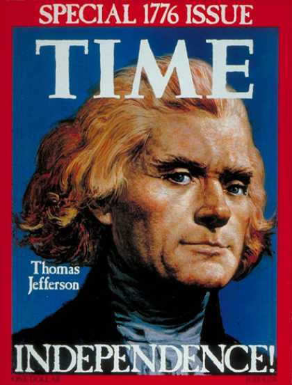 Time - Thomas Jefferson - July 4, 1976 - U.S. Presidents - Politics - History - Foundin