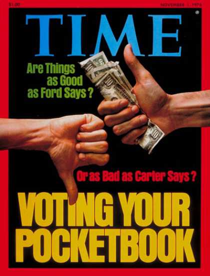 Time - The Economy & The Election - Nov. 1, 1976 - Economy