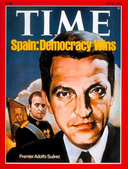 Time - Adolfo Suarez - June 27, 1977 - Spain