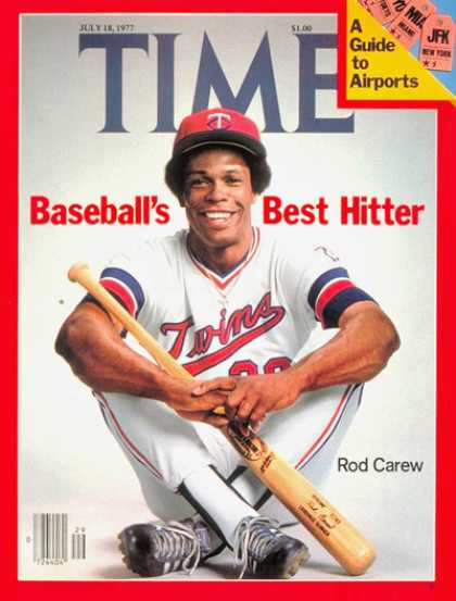 Time - Rod Carew - July 18, 1977 - Baseball - Minnesota - Sports