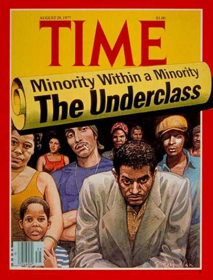 Time - The Underclass - Aug. 29, 1977 - Poverty - Social Issues - Race - Unemployment -