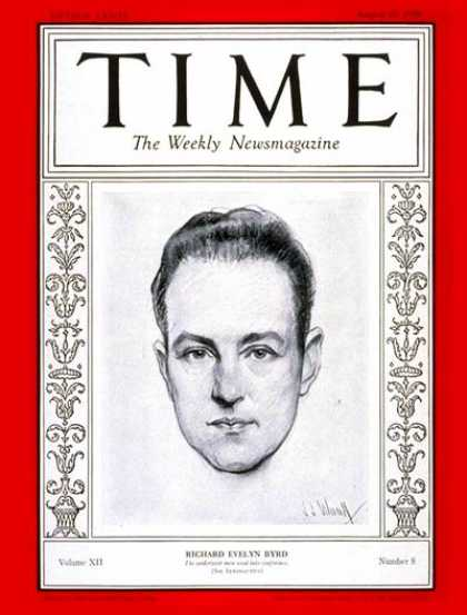 Time - Richard E. Byrd - Aug. 20, 1928 - Navy - Explorers - Innovation - Military