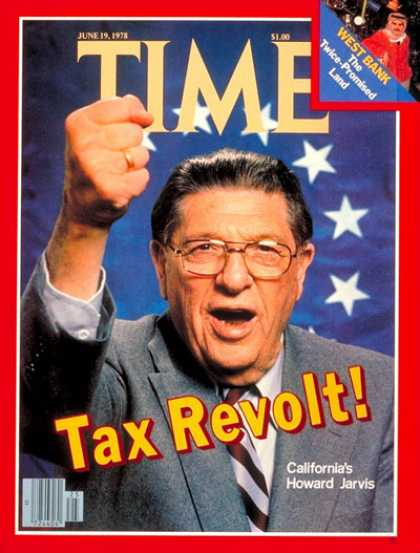Time - Howard Jarvis - June 19, 1978 - Taxes - California - Economy
