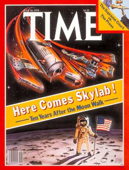 Time - Skylab - July 16, 1979 - NASA - Spacecraft - Space Exploration - Moon - Astronau