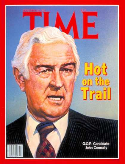 Time - John Connally - Sep. 10, 1979 - Governors - Texas - Politics