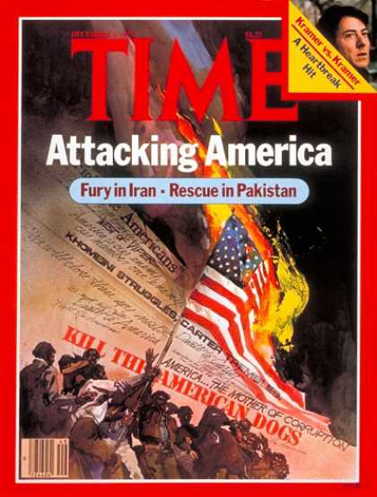 Time - Attacking America - Dec. 3, 1979 - Iran - Pakistan - Middle East - American Flag