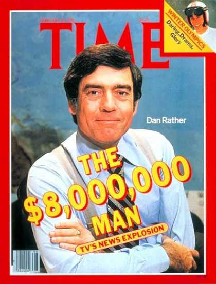 Time - Dan Rather - Feb. 25, 1980 - CBS - TV News - Television - Journalism