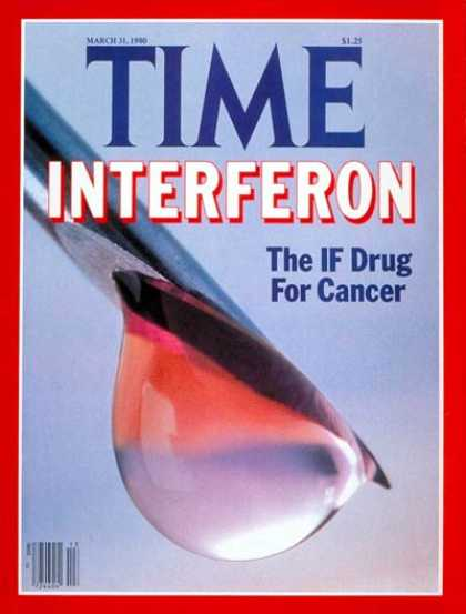 Time - Interferon - Mar. 31, 1980 - Cancer - Medications - Health & Medicine - Pharmace