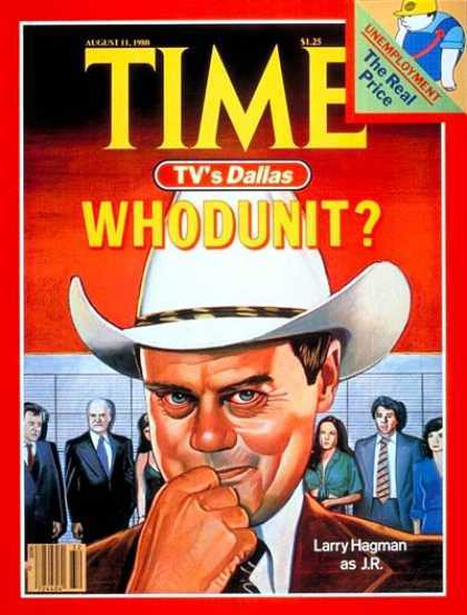 Time - Larry Hagman as J.R. - Aug. 11, 1980 - Television - Actors - Cowboys - Most Popu