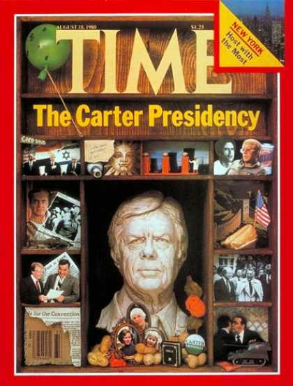 Time - Carter Presidency - Aug. 18, 1980 - Jimmy Carter - U.S. Presidents - Presidentia