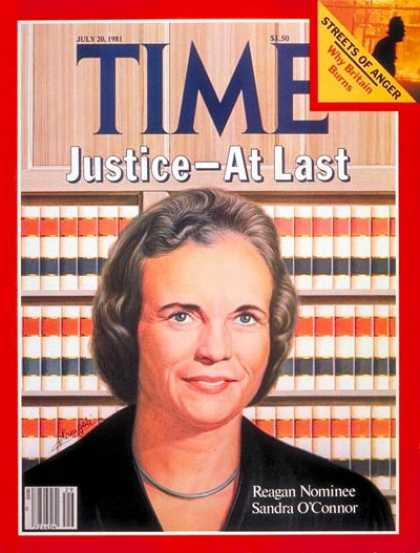 Time - Sandra O'Connor - July 20, 1981 - Supreme Court - Women - Law