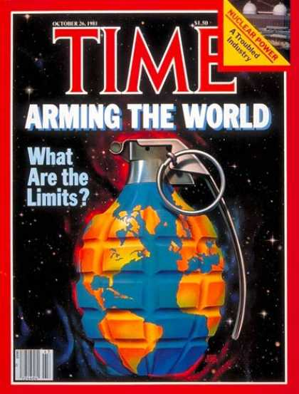Time - Arming the World - Oct. 26, 1981 - Weapons - Military