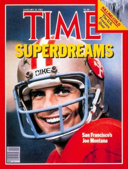 Time - Joe Montana - Jan. 25, 1982 - Football - San Francisco - Most Popular - Sports