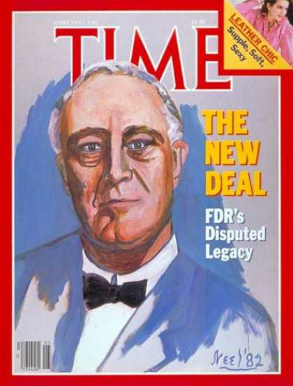 Time - Franklin D. Roosevelt - Feb. 1, 1982 - U.S. Presidents - Economy - New Deal - Po
