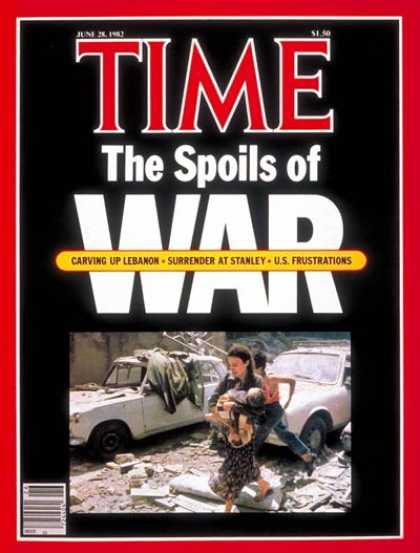 Time - Spoils of War - June 28, 1982 - Lebanon - Middle East