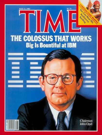 Time - IBM's John Opel - July 11, 1983 - Science & Technology - Computers - Business