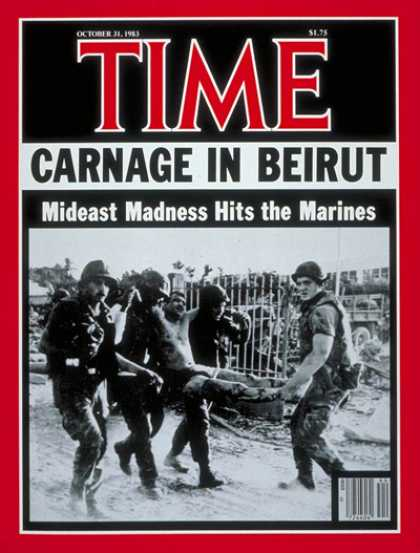 Time - Marines in Beirut - Oct. 31, 1983 - Lebanon - Marines - Terrorism - Middle East