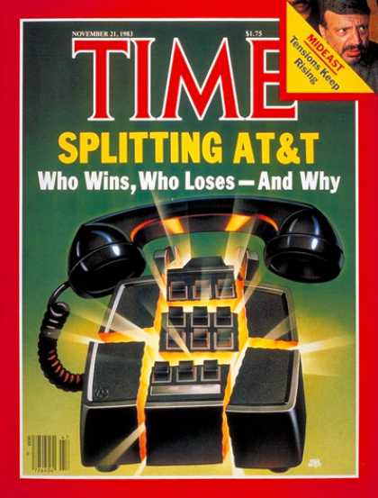 Time - Splitting AT&T - Nov. 21, 1983 - Communications - Science & Technology - Busines