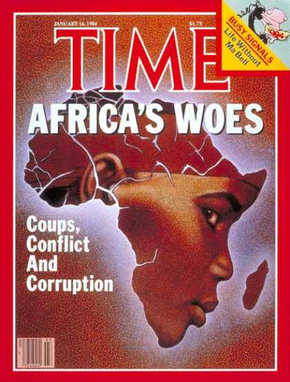 Time - Africa's Troubles - Jan. 16, 1984 - Africa