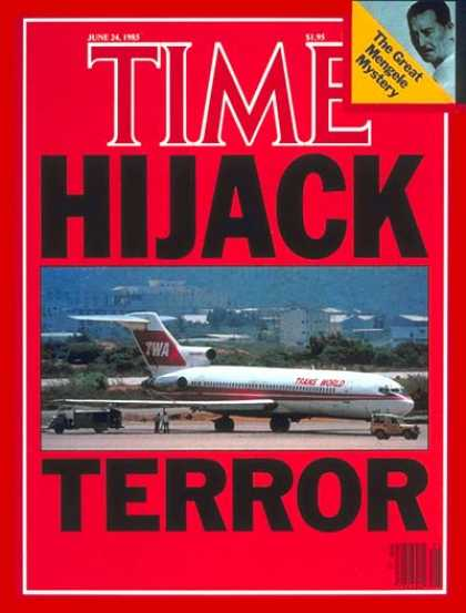 Time - Hijacked: TWA Flight 847 - June 24, 1985 - Airlines - Hostages - Aviation - Terr