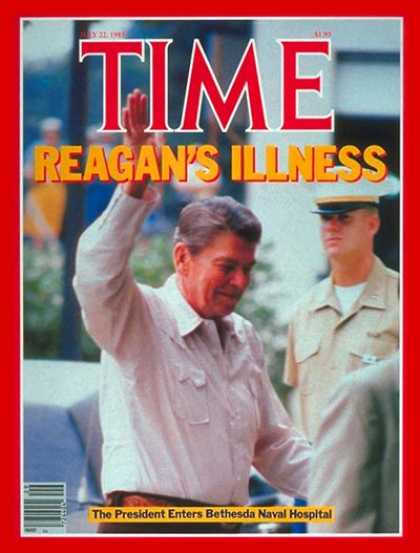 Time - Ronald Reagan Enters Hospital - July 22, 1985 - Ronald Reagan - U.S. Presidents