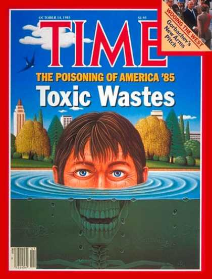 Time - Toxic Waste - Oct. 14, 1985 - Pollution - Environment