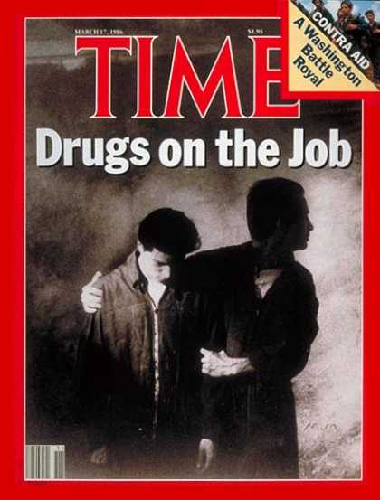 Time - Drugs at Work - Mar. 17, 1986 - Drug Abuse - Law Enforcement - Employment