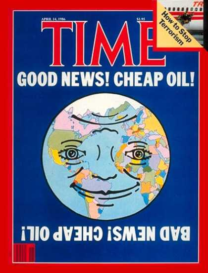 Time - Cheap Oil - Apr. 14, 1986 - Oil - Energy - Business - Earth