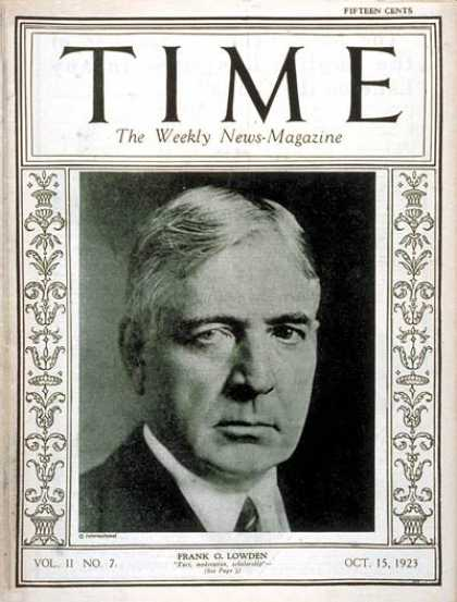 Time - Frank O. Lowden - Oct. 15, 1923 - Frank Lowden - Agriculture - Politics